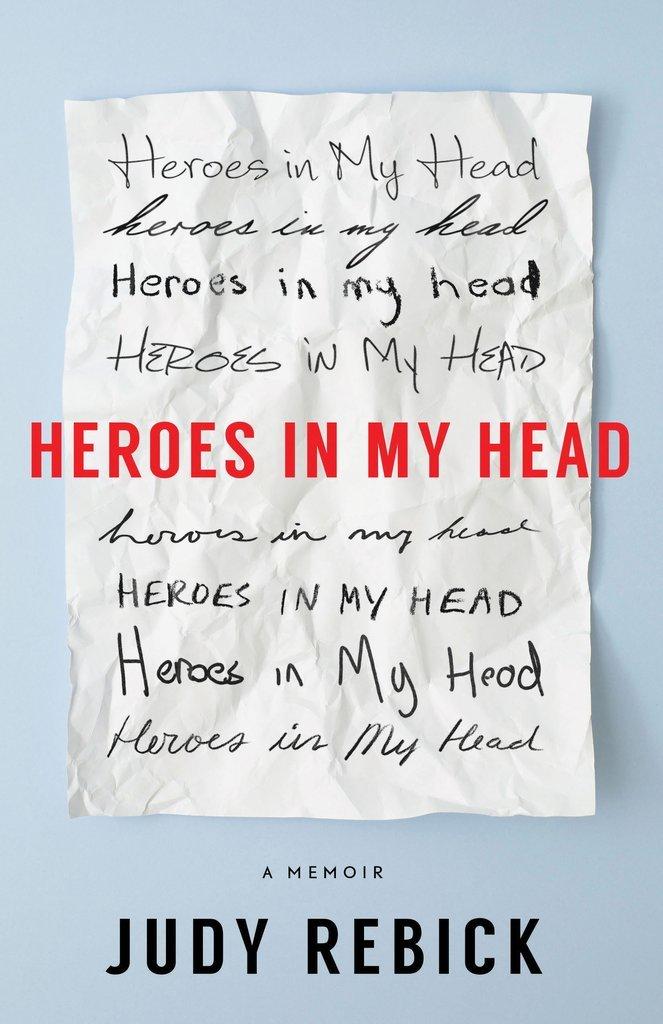 Heroes in My Head A Memoir