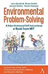 Environmental Problem-Solving – A Video-Enhanced Self-Instructional e-Book from MIT: An Overview of the Tools of Environmental Policy-Making and Decision-Making
