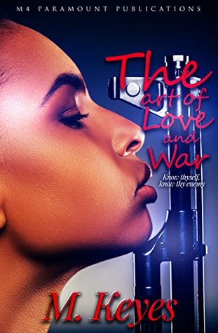 The Art Of Love And War By M Keyes