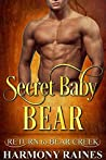 Secret Baby Bear (Return to Bear Creek #16)
