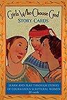 Girls Who Choose God Story Cards
