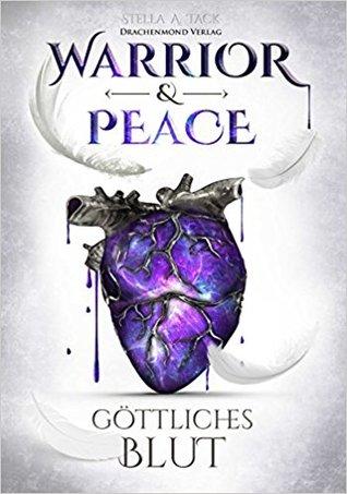 Göttliches Blut (Warrior & Peace #1)