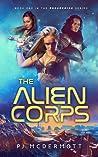 The Alien Corps (Prosperine, #1)