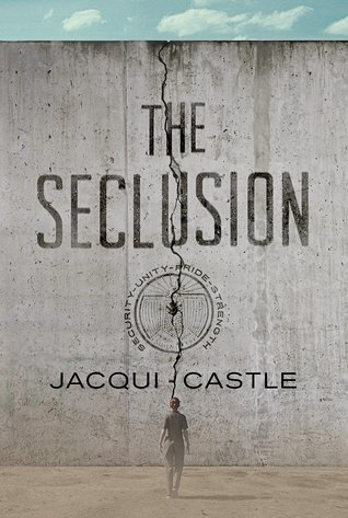 The Seclusion by Jacqui Castle