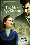 Book cover for The Mrs MacKinnons