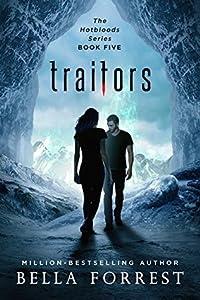 Traitors (Hotbloods #5)