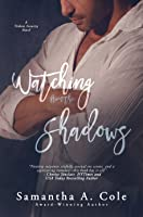 Watching from the Shadows (Trident Security, #5)