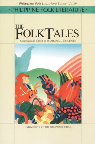 Philippine Folk Literature by Damiana L. Eugenio