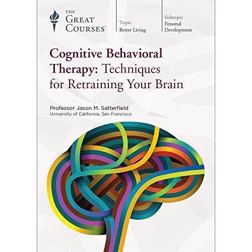 Cognitive Behavioral Therapy: Techniques for Retraining Your Brain