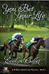 You Bet Your Life (A Willows Bend Cozy Mystery Book 1)