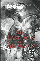 The Last Son of Ahriman (The Ahriman Cycle)