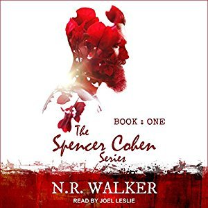 Spencer Cohen, Book One by N.R. Walker