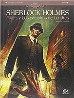 Sherlock Holmes y Los vampiros de Londres (Edición integral)