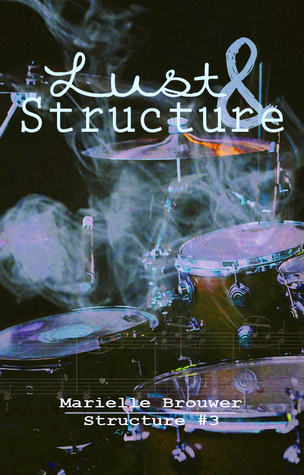 Lust & Structure (Structure #3)
