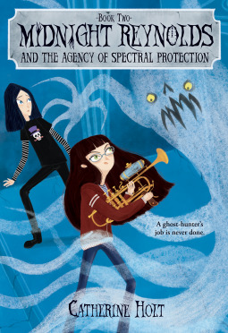 Midnight Reynolds and the Agency of Spectral Protection by Catherine Holt