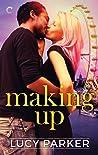 Making Up (London Celebrities, #3)
