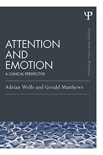 Attention-and-Emotion-Classic-Edition-A-clinical-perspective-Psychology-Press-Routledge-Classic-Editions-