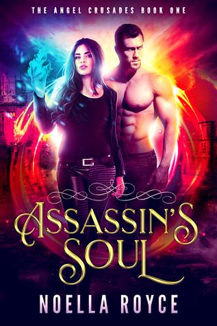 Assassin's Soul (Angel Crusades, #1)