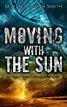 Moving With the Sun (The Troop of Shadows Chronicles #3)