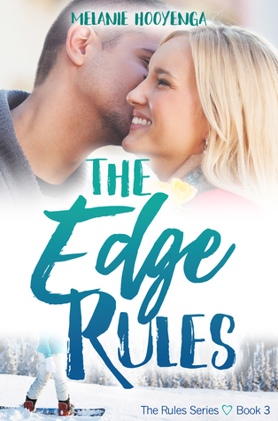 The Edge Rules (The Rules, #3)