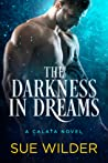 The Darkness in Dreams by Sue Wilder
