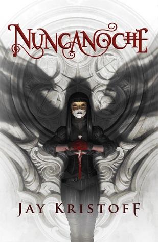Nuncanoche (Crónicas de Nuncanoche, #1)