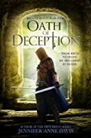 Oath of Deception (Reign of Secrets, #4)