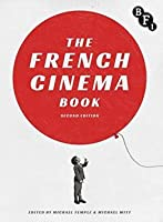 The French Cinema Book (expanded edition)