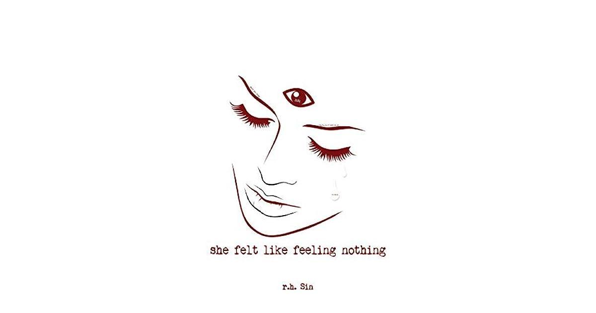 she felt like feeling nothing by rh sin