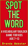Spot the Word : A Vocabulary Builder Game for Kids Age 7-13
