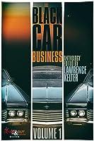 The Black Car Business Volume 1
