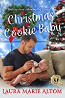 Christmas Cookie Baby (SEAL Team: Holiday Heroes #1)