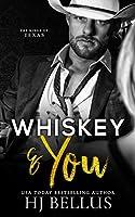 Whiskey & You (Kings of Texas #1)
