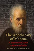 The Apothecary of Mantua: A Supernatural Sequel to Romeo and Juliet