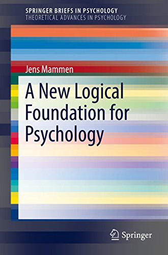 A New Logical Foundation for Psychology (SpringerBriefs in Psychology)