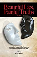 Beautiful Lies, Painful Truths Volume I
