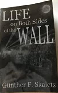 Life on Both Sides of the Wall