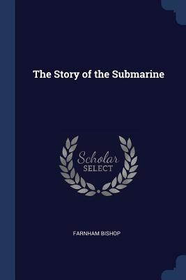 The Story of the Submarine