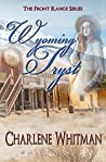 Wyoming Tryst (The Front Range Series Book 6)