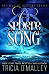 Sphere Song (The Isle of Destiny #4)