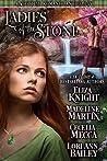 Ladies of the Stone: A Scottish Romance Anthology