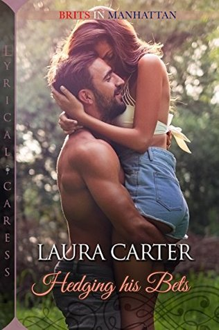 Hedging His Bets by Laura   Carter
