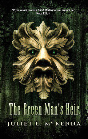 Image result for Juliet E. McKenna: The Green Man's Heir