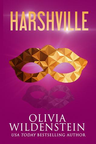 Harshville by Olivia Wildenstein