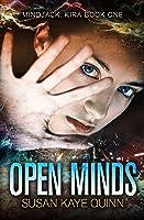 Open Minds (Mindjack #1; Mindjack: Kira #1)