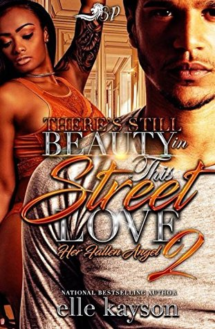 There's Still Beauty in This Street Love 2 by Elle Kayson