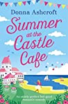 Summer at the Castle Cafe (Castle Cove #1)