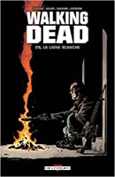 La ligne blanche (Walking Dead #29)