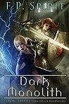 Dark Monolith (Heroes of Ravenford #3)