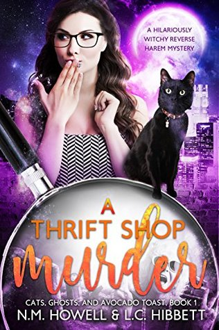 A Thrift Shop Murder (Cats, Ghosts, and Avocado Toast, #1)